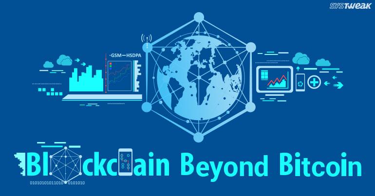 Blockchain - Behold The Future Of Digital Tech