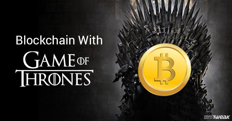 Blockchain Technology Explained By A GoT Fan!
