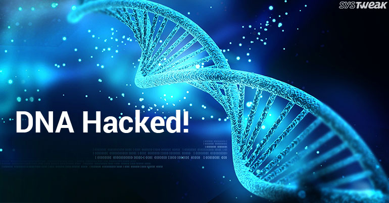 Can Your DNA Get Hacked