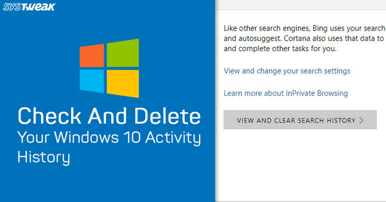 Check And Delete Your Windows 10 Activity History.