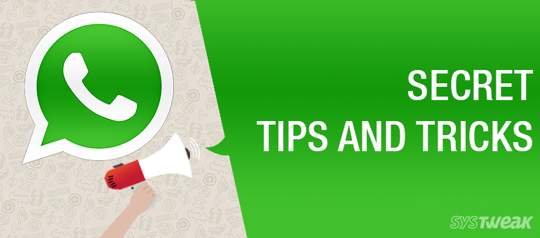 9 Secret WhatsApp Tricks & Tips
