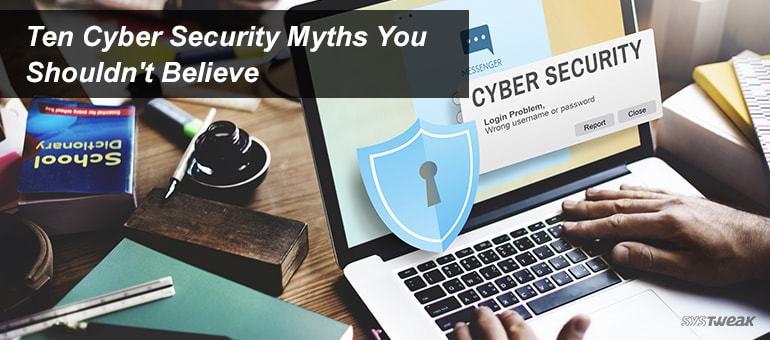 cyber-security-myths-you-shouldnt-believe