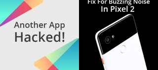 Flashlight App Tries To Infect Google Play & Google Promises Fix For Pixel 2 Buzzing