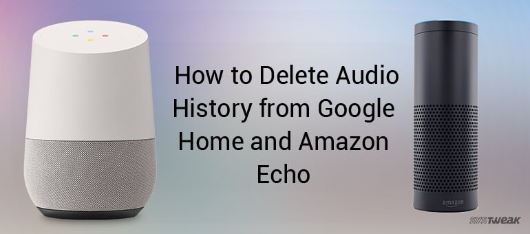 Google Home and Amazon Echo quietly recording every thing you say