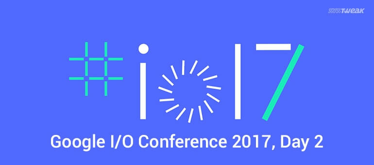 google-io-conference-2017-day-2
