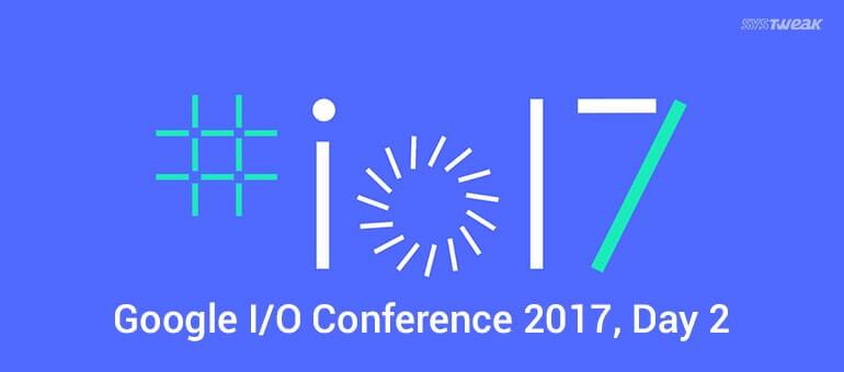 google-io-conference-2017-day-2