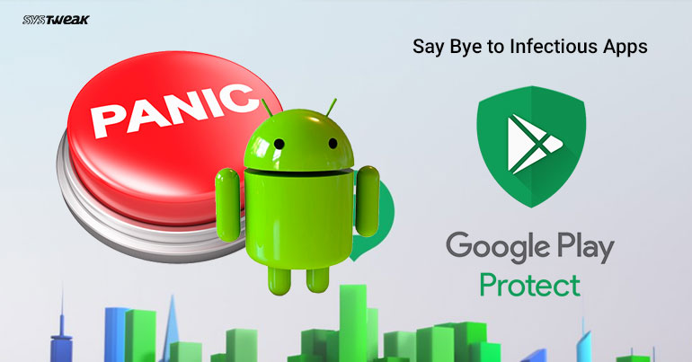 Google Rolls Out Panic Detection Mode To Fight Against Malicious Apps How to use it
