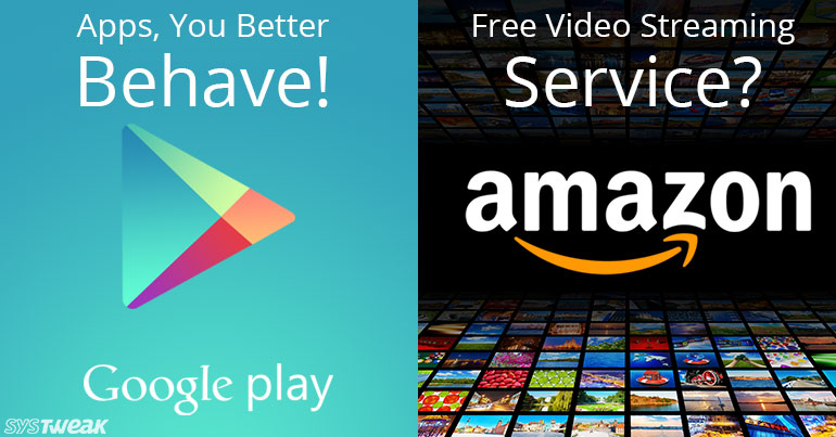 Google Warns Misbehaving Apps & New Video Service For Amazon