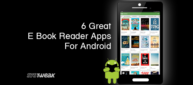 6 Great E Book Reader Apps for Android