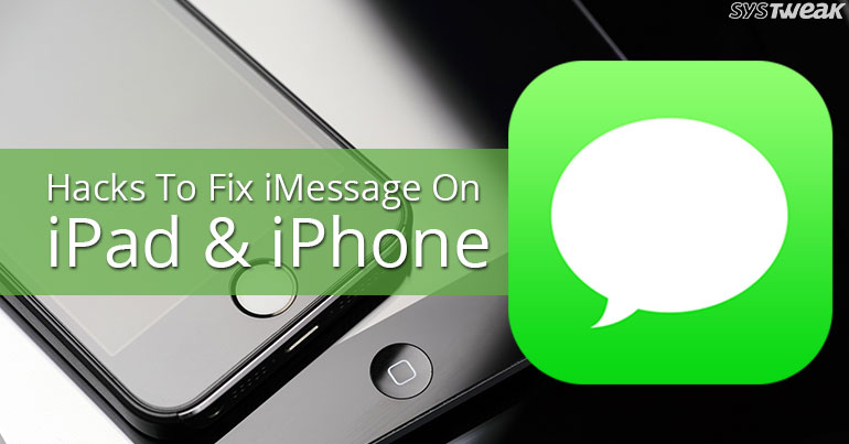 Hacks To Fix iMessage On iPad & iPhone