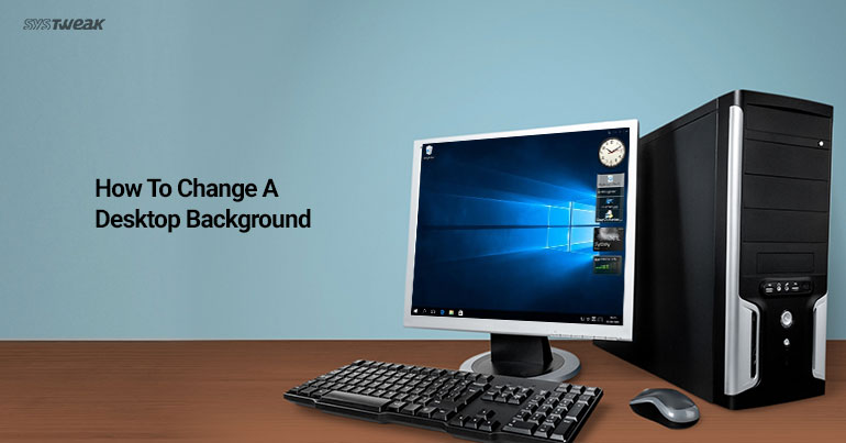 How To Change A Desktop Background On A Windows