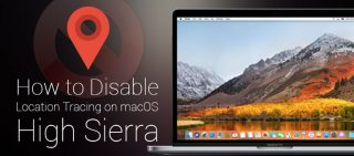 How To Disable Location Tracking On MacOS High Sierra