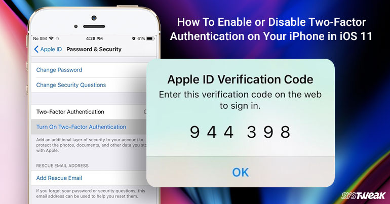 how to enable a disabled iphone how to enable or disable two factor authentication in ios 11 18774