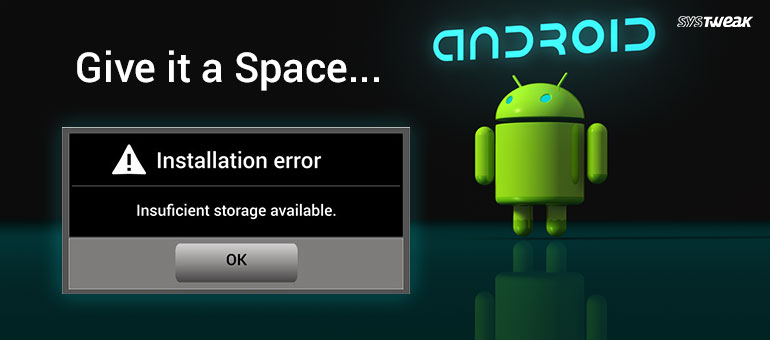 how-to-fix-insufficient-storage-available-error-on-android