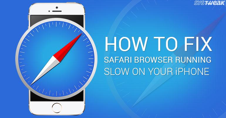 How To Fix Safari Browser Slowdown On iPhone
