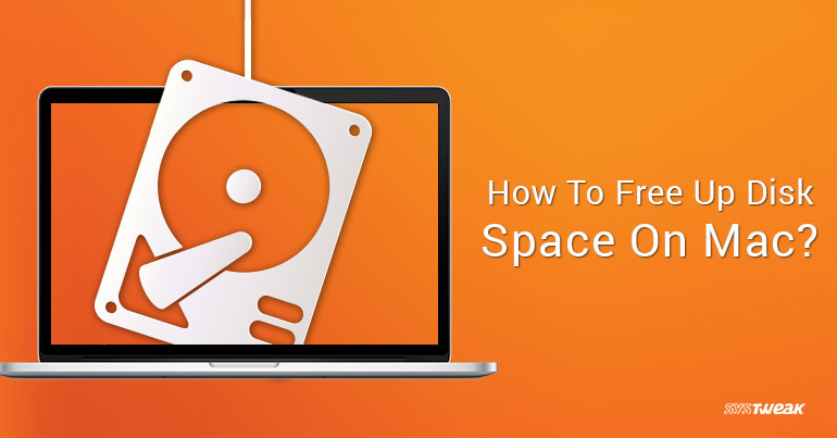 How To Free Up Disk Space On Mac