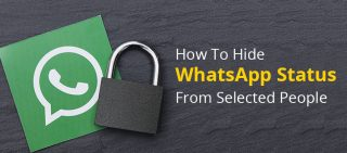 How To Hide WhatsApp Status From Selected People
