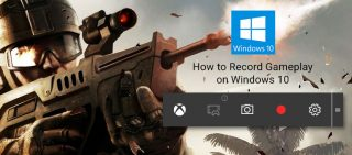 How To Record Gameplay On Windows 10