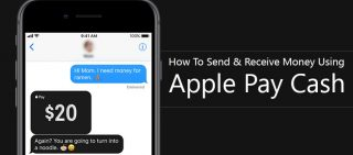 How To Send And Receive Money Using Apple Pay Cash
