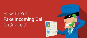 How To Set Fake Incoming Call On Android