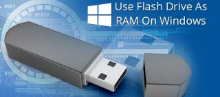How To Use Flash Drive As RAM In Windows