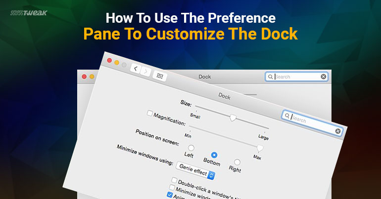 How To Use The Preference Pane To Customize The Dock