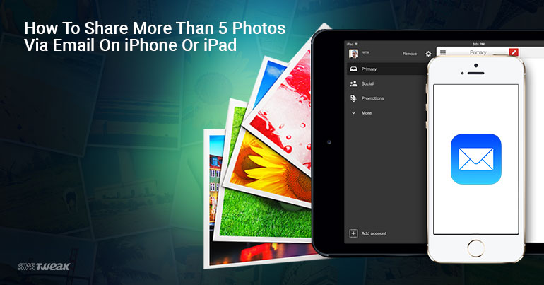 How to Share More than 5 Photos via Email on iPhone or iPad