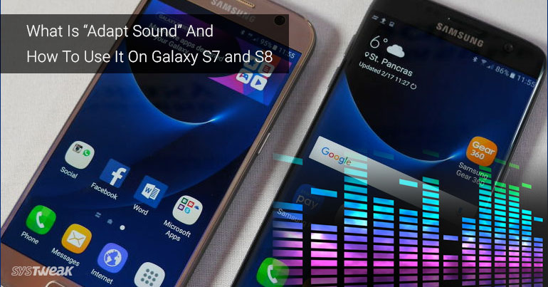 """How to Use """"Adapt Sound"""" on the Galaxy S7 and S8 for Better Sound Quality"""