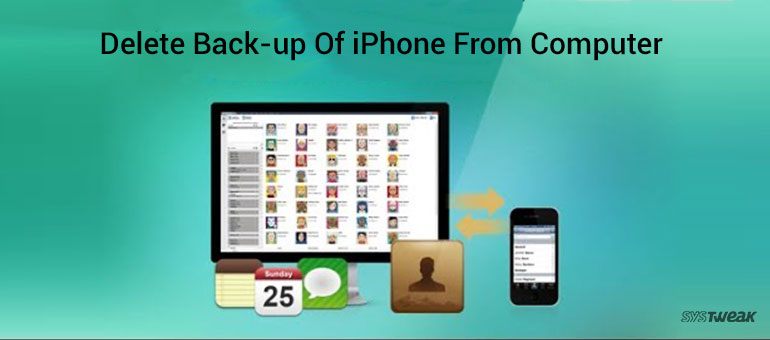How to delete or move back up of your iPhone from iTunes