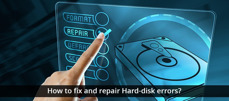 How to fix and repair Hard-disk errors