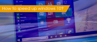 How to speed up windows 10-make windows 10 run faster