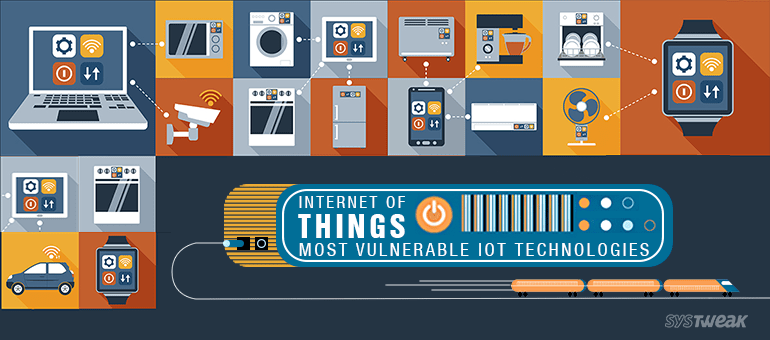 internet-of-things-most-vulnerable-iot-technologies