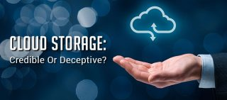Is Cloud Storage A Credible Solution