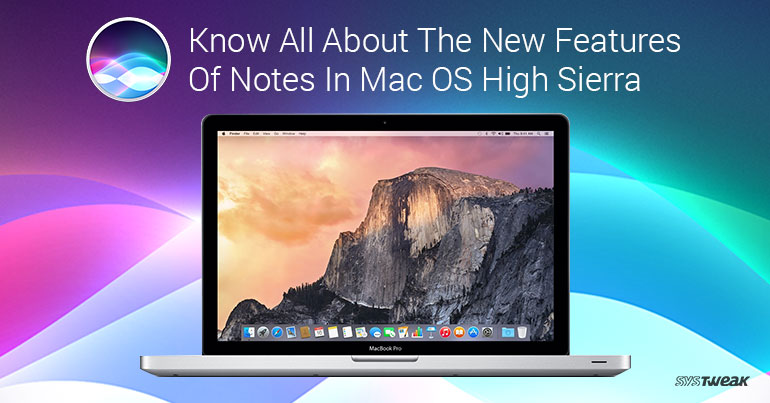 Know All About The New Features Of Notes In Mac OS High Sierra