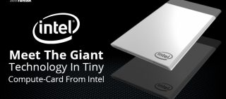 Meet The Tiny Technology In Intel Compute Card