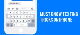 Must Know Texting Tricks On iPhone