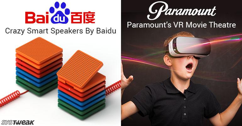 NEWSLETTER BAIDU'S SMART SPEAKERS & VR MOVIE THEATRE BY PARAMOUNT