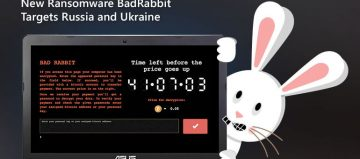 New Ransomware BadRabbit Targets Russia And Ukraine