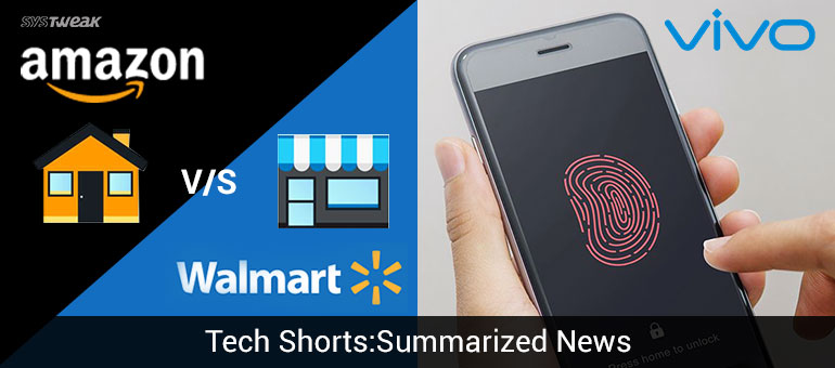 Newsletter Walmart Vs Amazon & Vivo Challenges iPhone 8