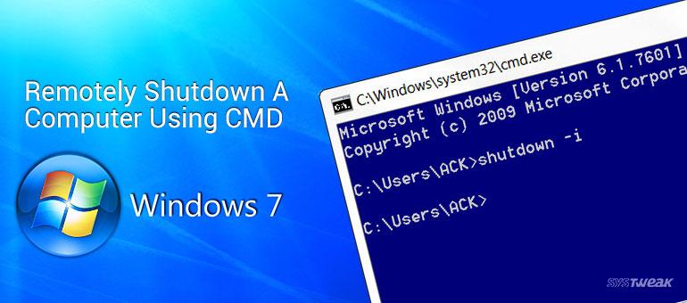 Remotely Shutdown A Computer Using CMD In Windows 7
