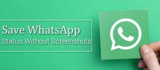 Save WhatsApp Status Without Taking Screenshot