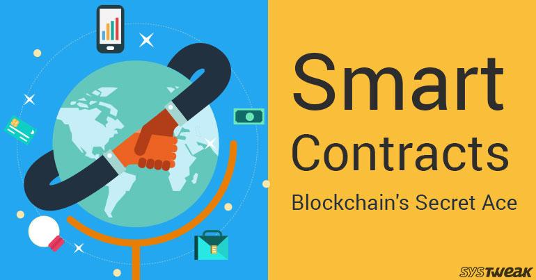 Smart Contracts Blockchain's Secret Ace!