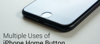 The Many Uses Of Home Button On iPhone