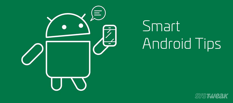 tidying-tips-for-a-smart-android-user