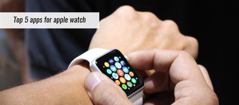 Top 5 Apple Watch Apps
