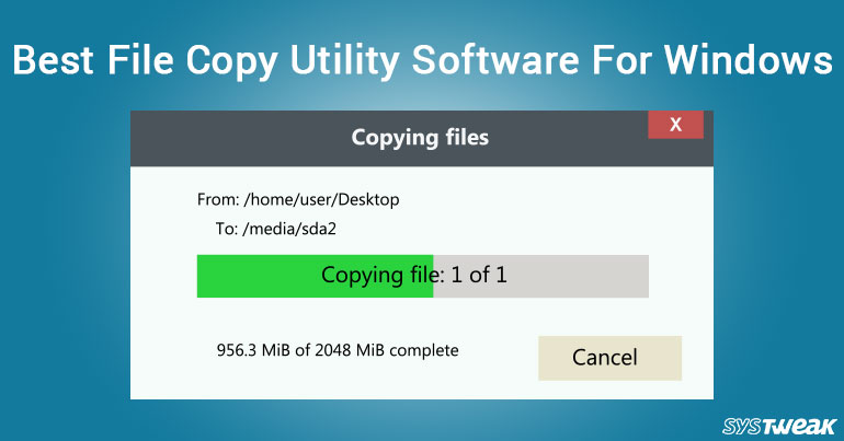 Top 5 File Copy Utility Software For Windows
