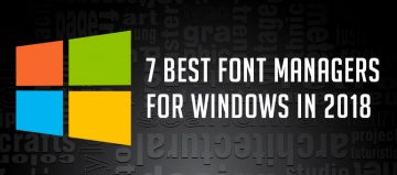 Top 7 Font Managers For Windows In 2018