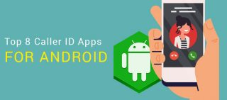 Top 8 Free Call Identification Apps for Android