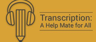 TranscriptionA Help Mate for All
