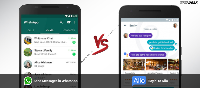 Whatsapp and allo Which one is best (Systweak)